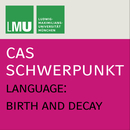 CAS Video-Logo – Language: Birth and Decay