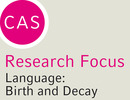 """New CAS Research Focus """"Speech and Language Processing"""""""