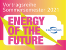 """Lecture Series: """"Energy of the Future"""""""